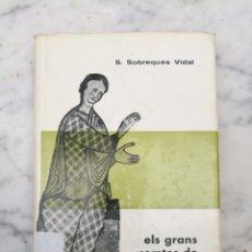 Libros antiguos: ELS GRANS COMTES DE BARCELONA 1961. Lote 131032667