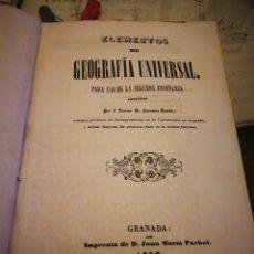 Libros antiguos: ELEMENTOS DE HISTORIA UNIVERSAL 1846. GRANADA. Lote 132025826