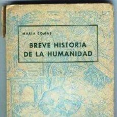 Libros antiguos: BREVE HISTORIA DE LA HUMANIDAD. Lote 132074298