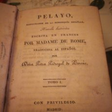 Libros antiguos: PELAYO, RESTAURADOR DE LA MONARQUIA ESPAÑOLA.. Lote 132109943