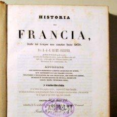 Libros antiguos: SAINT PROSPER, A. J. C. - HISTORIA DE FRANCIA DESDE LOS TIEMPOS MÁS REMOTOS. TOMO 1 - BARCELONA 1840. Lote 132452235