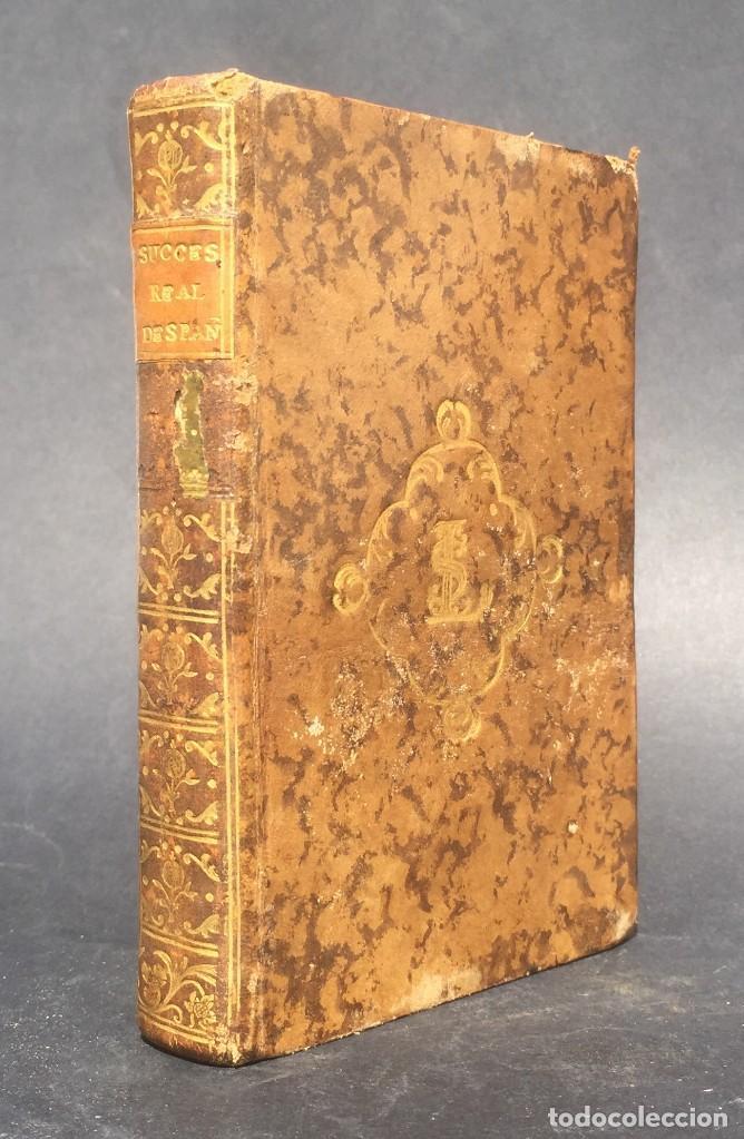 1775 SUCESION REAL DE ESPAÑA - HISTORIA DE ESPAÑA - DON PELAYO - RECONQUISTA - CID CAMPEADOR (Libros antiguos (hasta 1936), raros y curiosos - Historia Antigua)