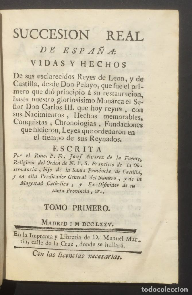 Libros antiguos: 1775 Sucesion real de España - Historia de España - Don Pelayo - Reconquista - Cid Campeador - Foto 3 - 132479898