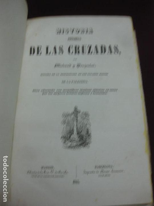 HISTORIA PINTORESCA DE LAS CRUZADAS POR MICHAUD Y POUJOULAT. CON DESCRIPCION DE PALESTINA. 1845. (Libros antiguos (hasta 1936), raros y curiosos - Historia Antigua)