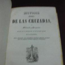 Libros antiguos: HISTORIA PINTORESCA DE LAS CRUZADAS POR MICHAUD Y POUJOULAT. CON DESCRIPCION DE PALESTINA. 1845.. Lote 132552670