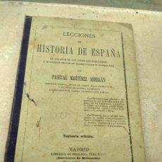 Libros antiguos: HISTORIA DE ESPAÑA - PASCUAL MARTÍNEZ ABELLÁN - 1903 -. Lote 132915981