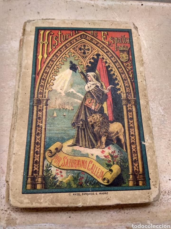 HISTORIA DE ESPAÑA POR SATURNINO CALLEJA 1886 - 1887 (Libros antiguos (hasta 1936), raros y curiosos - Historia Antigua)