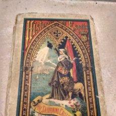 Libros antiguos: HISTORIA DE ESPAÑA POR SATURNINO CALLEJA 1886 - 1887. Lote 132932874
