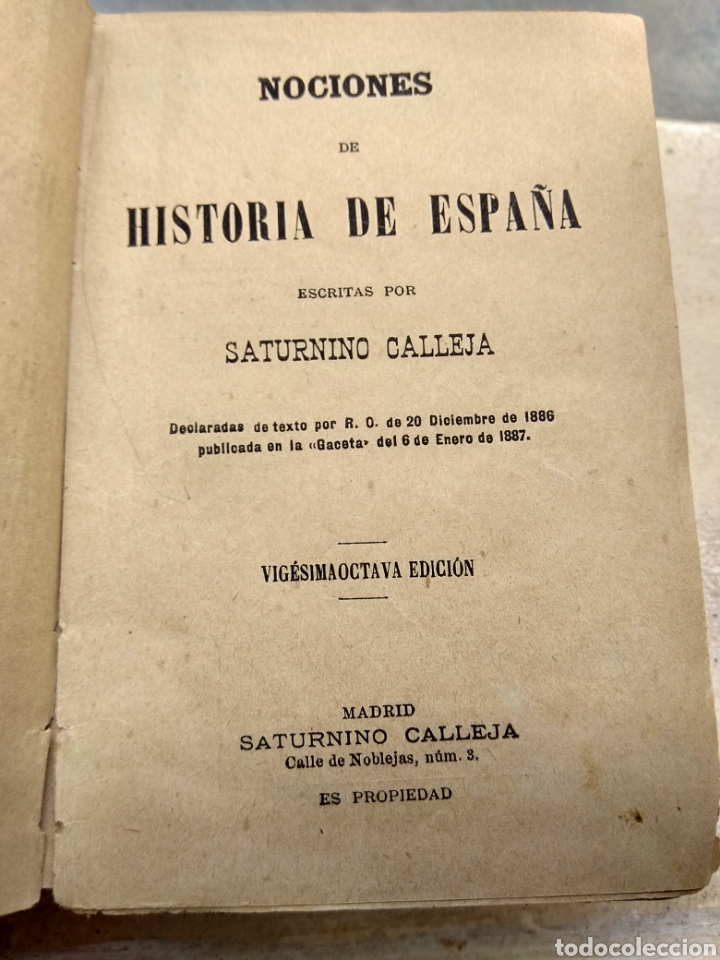 Libros antiguos: Historia de España por Saturnino Calleja 1886 - 1887 - Foto 3 - 132932874