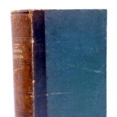 Libros antiguos: HISTORIA DE ESPAÑA. HISTORIA GRÁFICA DE LA CIVILIZACIÓN ESPAÑOLA (SALCEDO / ÁNGEL Y ÁLVAREZ), 1914. Lote 133020777