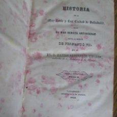 Libros antiguos: HISTORIA DE LA MUY NOBLE Y REAL CIUDAD DE VALLADOLID DESDE SU MÁS REMOTA ANTIGÜEDAD HASTA LA MUERTE . Lote 133665186