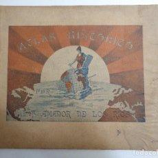 Libros antiguos: ATLAS HISTORICO POR AMADOR DE LOS RIOS.795. Lote 133709494