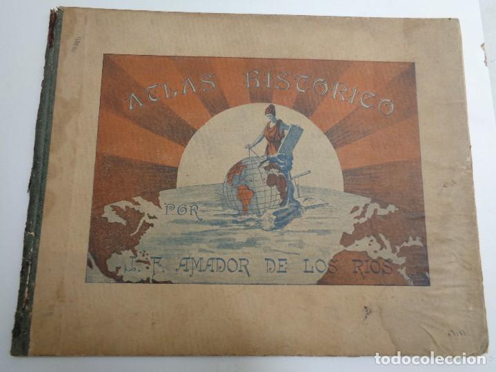 Libros antiguos: ATLAS HISTORICO POR AMADOR DE LOS RIOS.795 - Foto 2 - 133709494