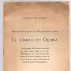 Libros antiguos: EL TUMULO DE OQUINA. NUEVOS DATOS ACERCA DE LA PREHISTORIA EN ALAVA. ENRIQUE DE EGUREN. 1923. Lote 133914150