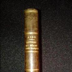 Libros antiguos: HISTORIA DE BEARN Y DE LOS VASCOS. VASCOS EN EL ESTADO FRANCÉS.. Lote 134025410