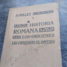 Libros antiguos: HISTORIA ROMANA,1922,A.MALET.. Lote 134027818