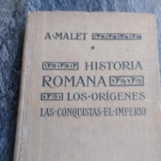 Libros antiguos: HISTORIA ROMANA,1922,A.MALET.. Lote 134028414
