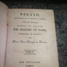 Libros antiguos: PELAYO. RESTAURACION DE LA MONARQUÍA ESPAÑOLA. 1928.TOMO II. Lote 134378881