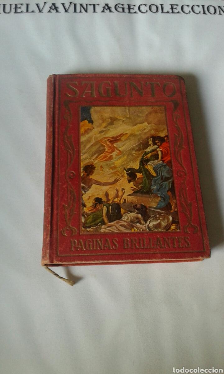 SAGUNTO , PÁGINAS BRILLANTES DE LA HISTORIA. 1930 (Libros antiguos (hasta 1936), raros y curiosos - Historia Antigua)