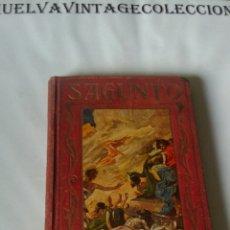 Libros antiguos: SAGUNTO , PÁGINAS BRILLANTES DE LA HISTORIA. 1930. Lote 134903961