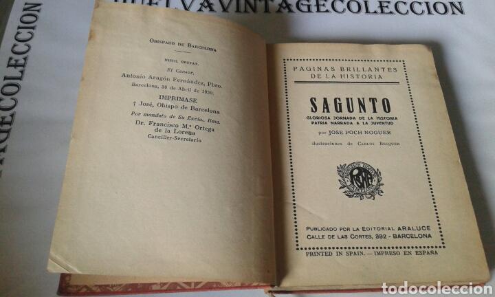 Libros antiguos: Sagunto , páginas brillantes de la historia. 1930 - Foto 3 - 134903961