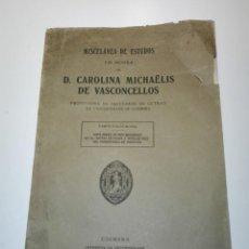 Libros antiguos: MISCELANEA DE ESTUDIOS EM HONRA DE D. CAROLINA DE VASCONCELOS. R. D'ALÓS-MONER. DEDICATORIA Y FIRMA.. Lote 135313834