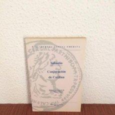 Libros antiguos: CONJURACIÓN DE CATILINIA - SALUSTIO - ED. CLÁSICAS. Lote 158316745
