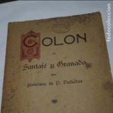 Libros antiguos: COLON EN SANTAFÉ Y GRANADA. FRANCISCO DALLADAR. 1924. Lote 135868654