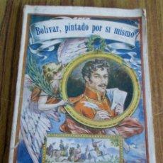 Libros antiguos: BOLÍVAR, PINTADO POR SÍ MISMO RECOPILACIÓN DE DOCUMENTOS, NOTAS Y PRÓLOGO DE R. BLANCO FAMBONA 1913. Lote 136053222