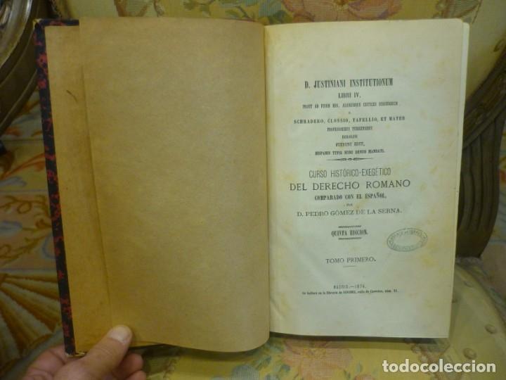 Libros antiguos: INSTITUCIONES DE JUSTINIANO. CURSO HISTÓRICO-EXEGÉTICO DEL DERECHO ROMANO COMPARADO CON EL.......... - Foto 5 - 136355886