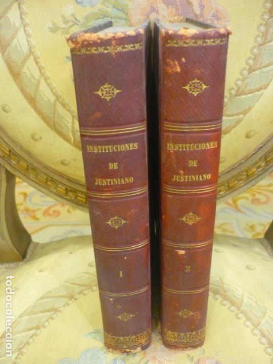 INSTITUCIONES DE JUSTINIANO. CURSO HISTÓRICO-EXEGÉTICO DEL DERECHO ROMANO COMPARADO CON EL.......... (Libros antiguos (hasta 1936), raros y curiosos - Historia Antigua)