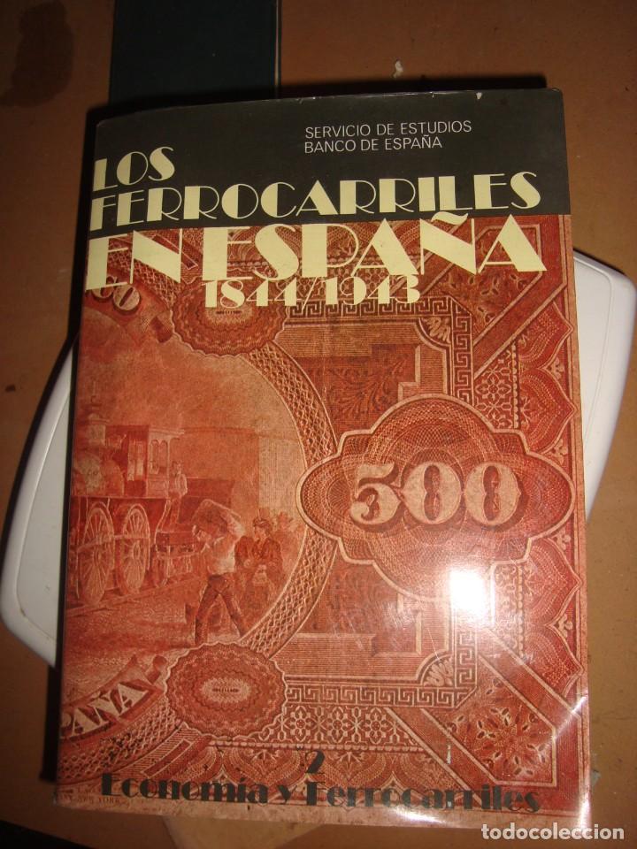 LOS FERROCARRILES EN ESPAÑA 1844-1943 TOMO 2 (Libros antiguos (hasta 1936), raros y curiosos - Historia Antigua)