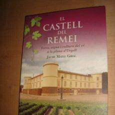 Libros antiguos: EL CASTELL DEL REMEI POR JAUME MATEU GIRAL . Lote 136407986