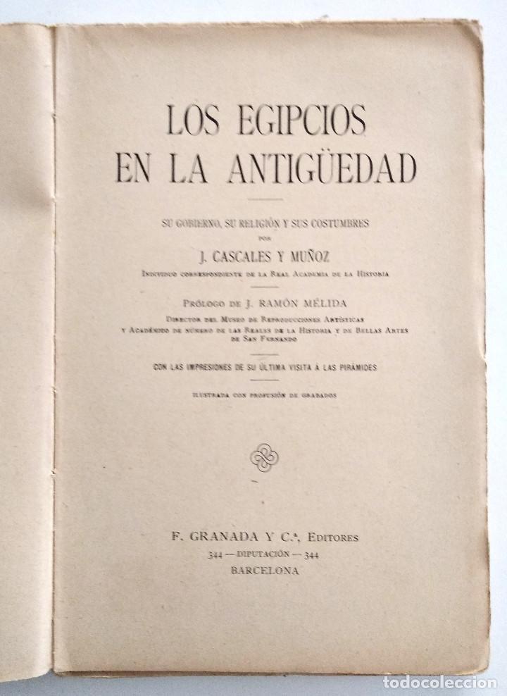 Libros antiguos: LOS EGIPCIOS EN LA ANTIGUEDAD - J. CASCALES Y MUÑOZ - F. GRANADA Y CIA. EDITORES - BARCELONA - Foto 3 - 136621294