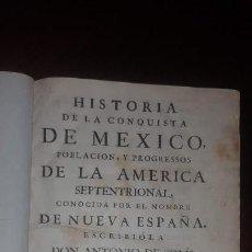 Libros antiguos: HISTORIA DE LA CONQUISTA DE MEXICO - ANTONIO DE SOLIS - 1766. Lote 137256846