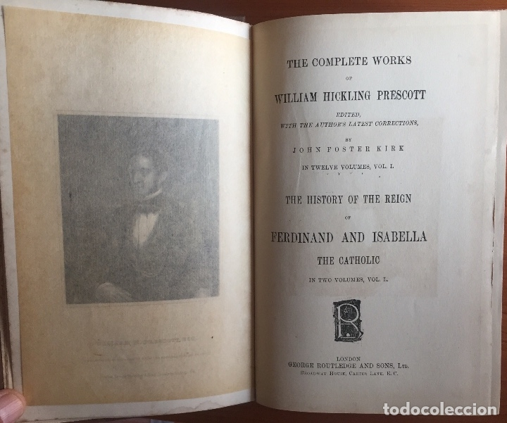 Libros antiguos: THE HISTORY OF THE REIGN OF FERDINAND AND ISABELA- REYES CATOLICOS- PRESCOTT- LONDON - Foto 2 - 137499486