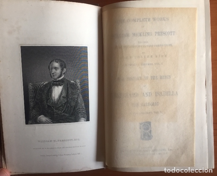 Libros antiguos: THE HISTORY OF THE REIGN OF FERDINAND AND ISABELA- REYES CATOLICOS- PRESCOTT- LONDON - Foto 3 - 137499486