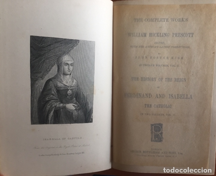 Libros antiguos: THE HISTORY OF THE REIGN OF FERDINAND AND ISABELA- REYES CATOLICOS- PRESCOTT- LONDON - Foto 7 - 137499486