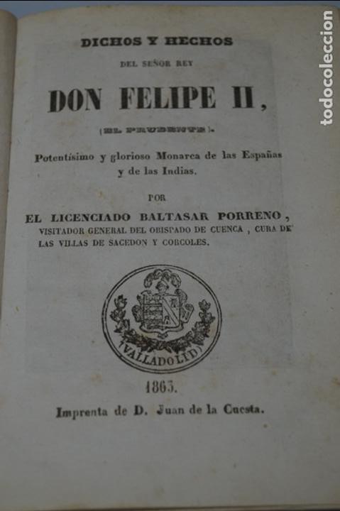 DICHOS Y HECHOS DEL REY DON FELIPE II. BALTASAR PORRENO. 1863 (Libros antiguos (hasta 1936), raros y curiosos - Historia Antigua)