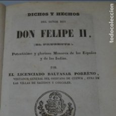 Libros antiguos: DICHOS Y HECHOS DEL REY DON FELIPE II. BALTASAR PORRENO. 1863. Lote 137975474