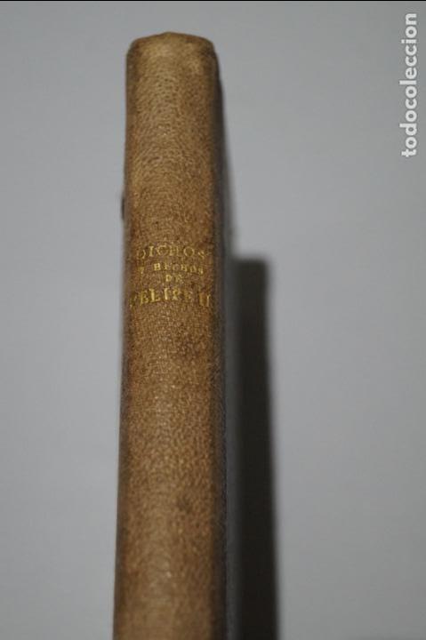 Libros antiguos: DICHOS Y HECHOS DEL REY DON FELIPE II. BALTASAR PORRENO. 1863 - Foto 2 - 137975474