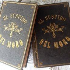 Libros antiguos: EL SUSPIRO DEL MORO- EMILIO CASTELAR- 1886- CON FIRMA AUTÓGRAFA Y DEDICATORIA-- 2 TOMOS. Lote 138399222