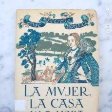 Libros antiguos: LA MUJER LA CASA Y LA MODA DE ESPASA CALPE 1966. Lote 138695038