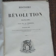 Libros antiguos: HISTORIA DE LA REVOLUCION FRANCESA - HISTOIRE DE LA REVOLUTION FRANÇAISE - THIERS - TOMO I - 1845. Lote 138747014