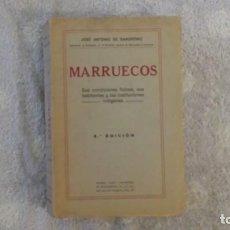 Libros antiguos: MARRUECOS, SUS CONDICIONES FÍSICAS, SUS HABITANTES Y LAS INSTITUCIONES INDÍGENAS. 2° EDICIÓN, 1926. Lote 138762082