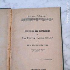 Libros antiguos: INFLUENCIA DEL CRISTIANISMO EN LA BELLA LITERATURA 1888 TESIS DOCTORAL. Lote 138895038