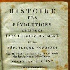Libros antiguos: HISTOIRE DES RÉVOLUTIONS ... DE LA RÉPUBLIQUE ROMAINE. TOULOUSE, 1812.. Lote 138958198