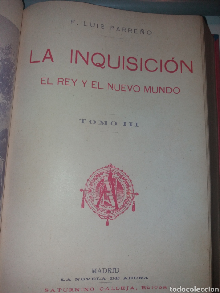 Libros antiguos: LA INQUISICIÓN. EL REY Y EL NUEVO MUNDO. 1876 TOMO I SATURNINO CALLEJA - Foto 8 - 139193557