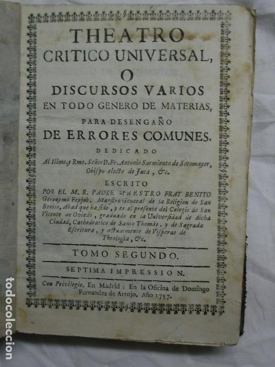 1757. THEATRO CRÍTICO UNIVERSAL O DISCURSOS VARIOS EN TODO GÉNERO DE MATERIAS. TOMO SEGUNDO (Libros antiguos (hasta 1936), raros y curiosos - Historia Antigua)