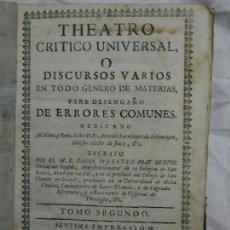 Libros antiguos: 1757. THEATRO CRÍTICO UNIVERSAL O DISCURSOS VARIOS EN TODO GÉNERO DE MATERIAS. TOMO SEGUNDO. Lote 124746059